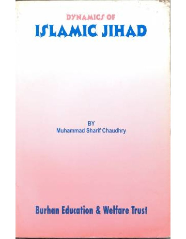 DYNAMICS OF ISLAMIC JIHAD