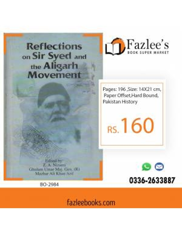 REFLECTIONS ON SIR SYED AND ALIGARH MOVEMENT