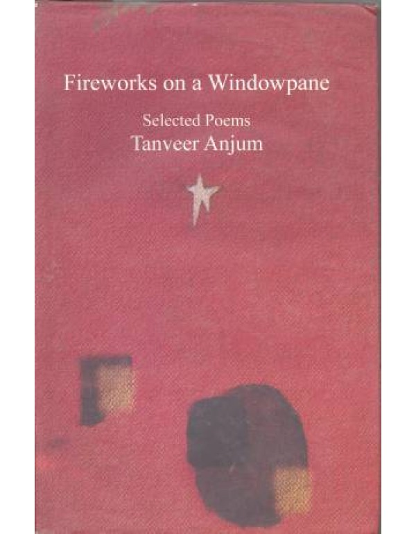 FIREWORKS ON A WINDOWPANE