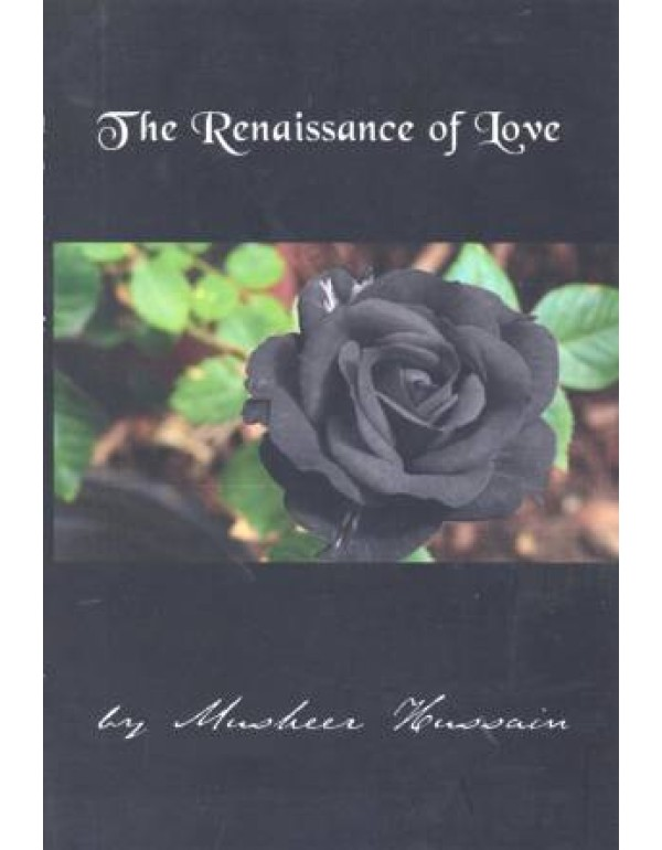 THE RENAISSANCE OF LOVE
